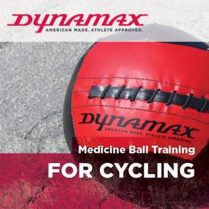 Dynamax Medicine Ball Training for Cycling